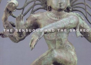 The Sensuous and the Sacred: Chola Bronzes from South India. Touring exhibition, shown at Cleveland Museum of Art.