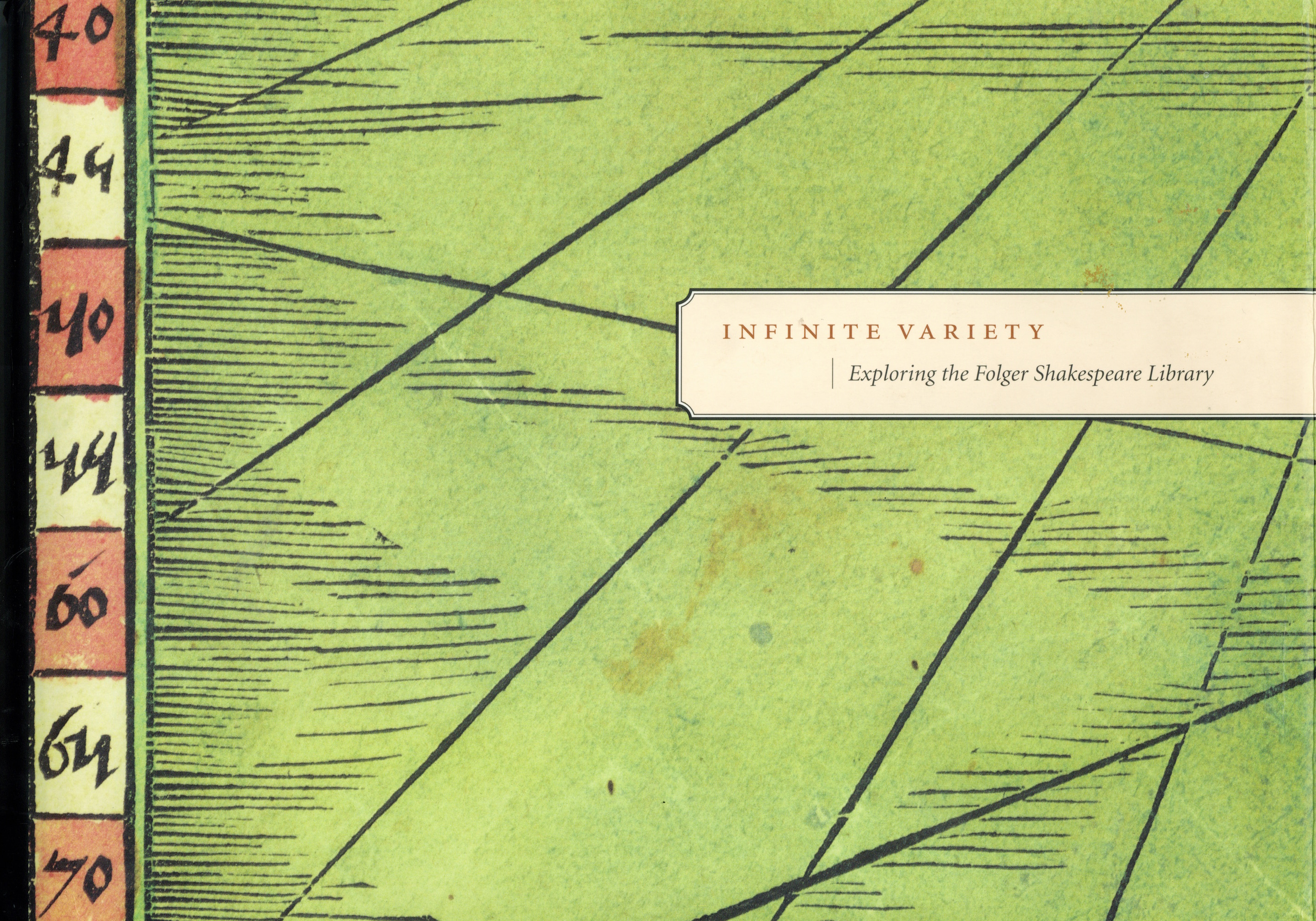 Infinite Variety: Exploring the Folger Shakespeare Library, edited by Esther Ferington